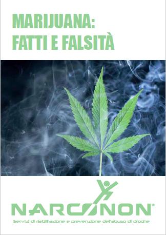 Marijuana fatti e falsità - Narconon Sud Europa
