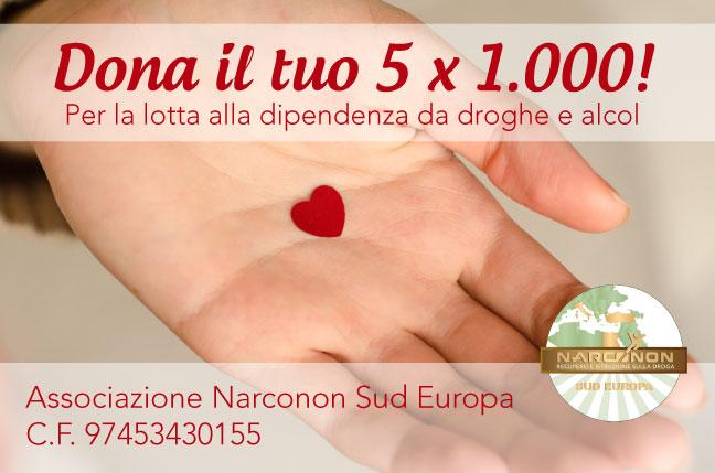 5x1000 Narconon Sud Europa - dona per la lotta alla dipendenza da droghe o alcol